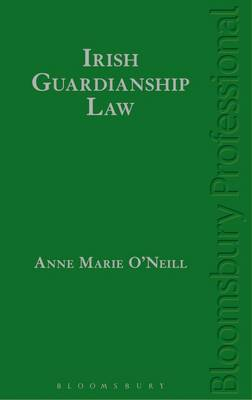 Irish Guardianship Law - Anne-Marie O'Neill