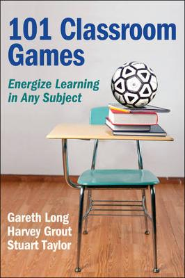 101 Classroom Games - Gareth Long