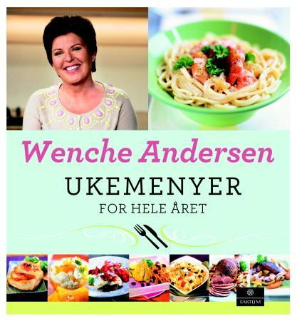 Wenches ukemenyer for hele året - Wenche Andersen