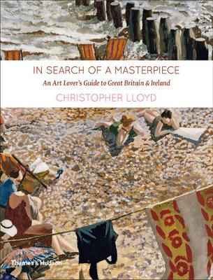 In Search of a Masterpiece - Christopher Lloyd