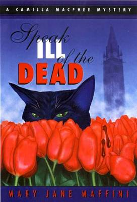 Speak Ill of the Dead - Mary Jane Maffini