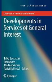 Developments in Services of General Interest - Erika Szyszczak Jim Davies Mads Andenaes Tarjei Bekkedal