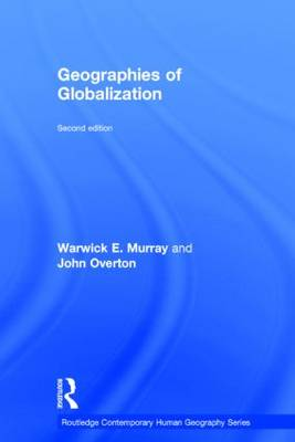 Geographies of Globalization - Warwick E. Murray