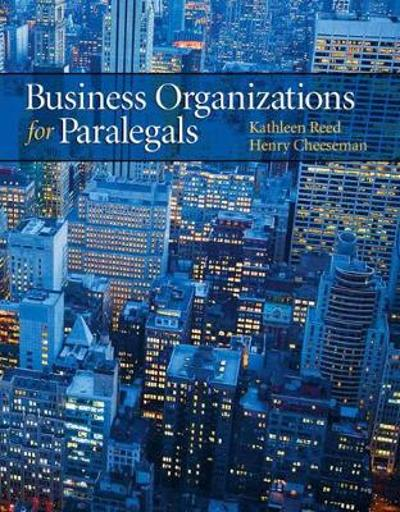 Business Organizations for Paralegals - Kathleen Reed