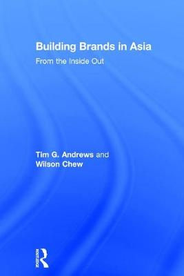 Building Brands in Asia - Tim G. Andrews