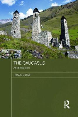 The Caucasus - an Introduction - Frederik Coene