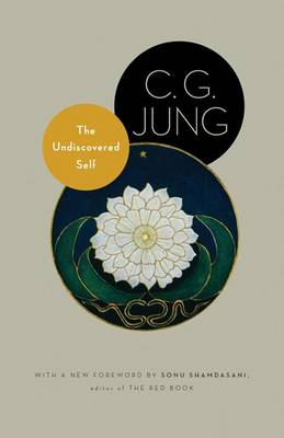 The Undiscovered Self - C. G. Jung