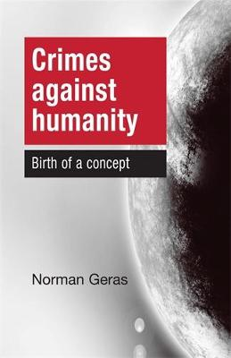 Crimes Against Humanity - Norman Geras