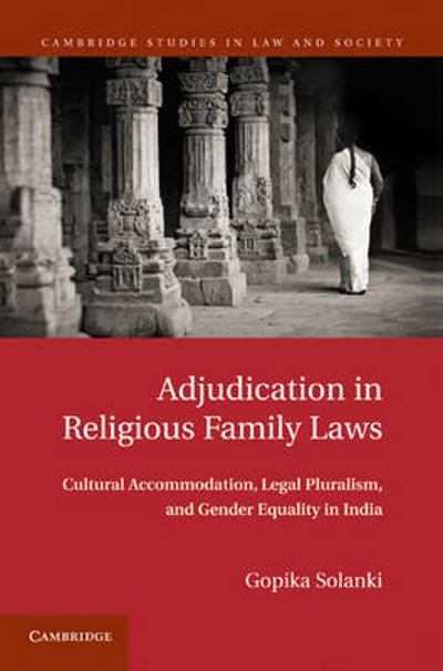 Adjudication in Religious Family Laws - Gopika Solanki