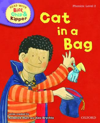 Oxford Reading Tree Read with Biff, Chip, and Kipper: Phonics: Level 2: Cat in a Bag - Roderick Hunt