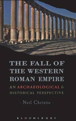 The Fall of the Western Roman Empire - Neil Christie