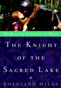 Knight of the Sacred Lake - Rosalind Miles King Arthur