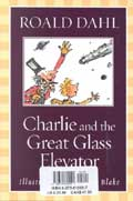 Charlie and the Chocolate Factory/Charlie and the Great Glass Elevator - Roald Dahl