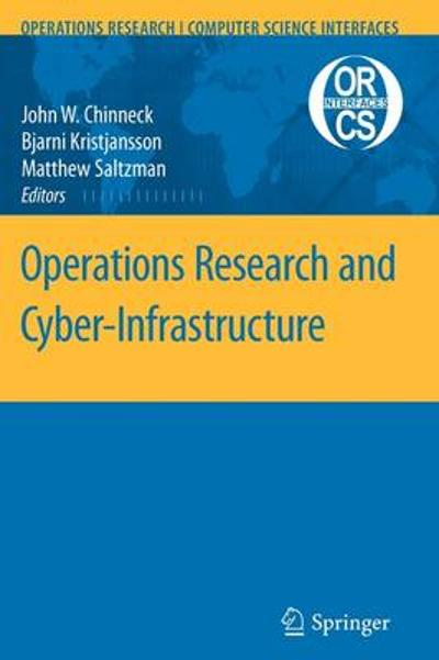 Operations Research and Cyber-Infrastructure - John W. Chinneck