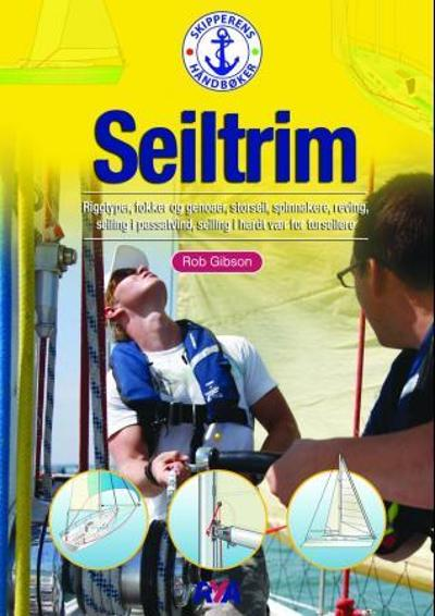 Seiltrim for turseilere - Rob Gibson