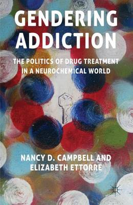 Gendering Addiction - Nancy Campbell