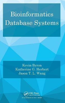 Bioinformatics Database Systems - Kevin Byron