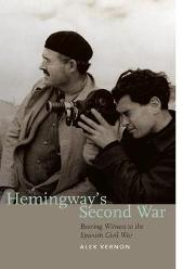 Hemingway's Second War - Alex Vernon