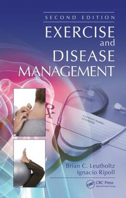 Exercise and Disease Management - Brian C. Leutholtz
