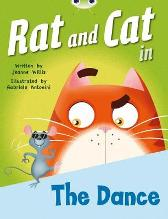 Bug Club Red B (KS1) Rat and Cat in the Dance - Jeanne Willis