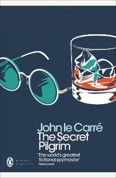 The secret pilgrim - John Le Carré