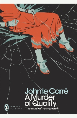 A murder of quality - John Le Carré