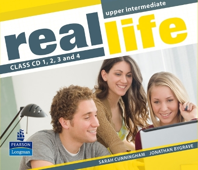Real Life Global Upper Intermediate Class CDs 1-4 - Sarah Cunningham