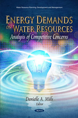 Energy Demands on Water Resources - Danielle A. Mills