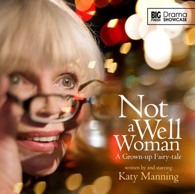 Not a Well Woman - Nicholas Briggs