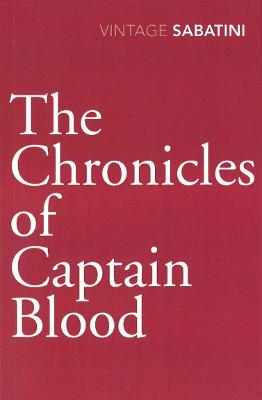 The Chronicles of Captain Blood - Rafael Sabatini