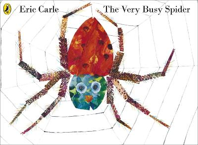 The Very Busy Spider, - Eric Carle