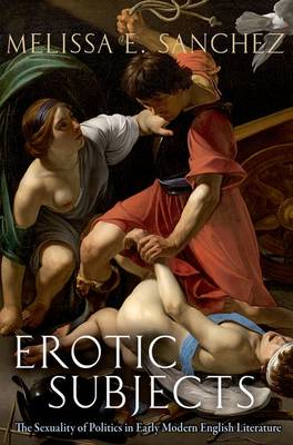 Erotic Subjects - Melissa E. Sanchez