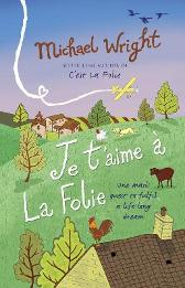 Je t'aime a la Folie - Michael Wright
