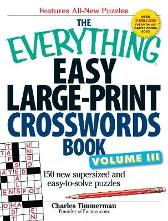 The Everything Easy Large-Print Crosswords Book, Volume III - Charles Timmerman