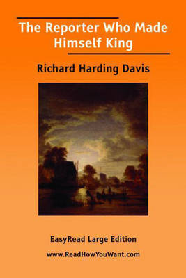 The Reporter - Richard Harding Davis