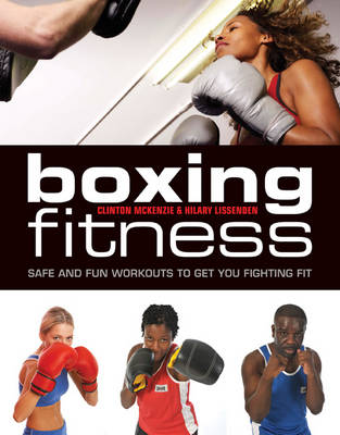 Boxing Fitness - Clinton McKenzie
