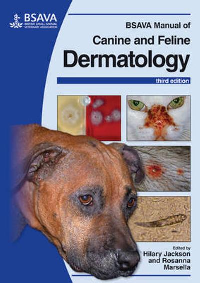 BSAVA Manual of Canine and Feline Dermatology - Hilary Jackson