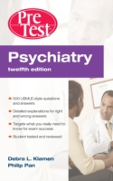 Psychiatry PreTest Self-Assessment & Review, Twelfth Edition - Debra L. Klamen