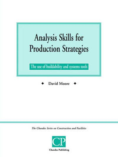 Analysis Skills for Production Strategies - David Moore