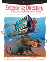 Enterprise Directory and Security Implementation Guide - Charles Carrington