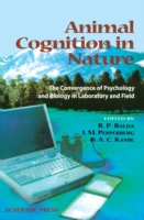 Animal Cognition in Nature - Russell P. Balda