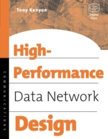 High Performance Data Network Design - Tony Kenyon