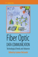 Fiber Optic Data Communication - Casimer DeCusatis