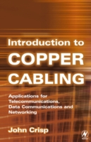 Introduction to Copper Cabling - John Crisp