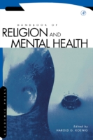 Handbook of Religion and Mental Health - Harold G. Koenig