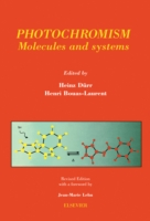 Photochromism: Molecules and Systems - Heinz Durr