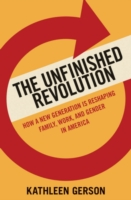 UNFINISHED REVOLUTION EBK - Kathleen Gerson