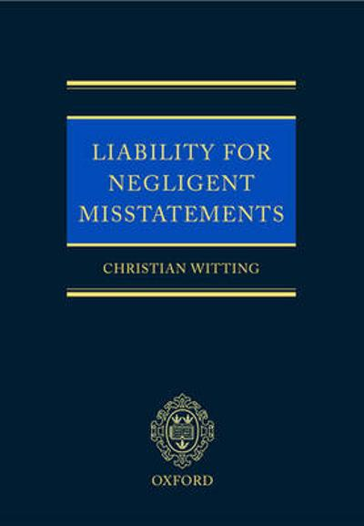 Liability for Negligent Misstatements - Christian Witting