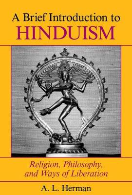 A Brief Introduction To Hinduism - A. Herman