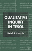Qualitative Inquiry in Tesol - Dr Keith Richards